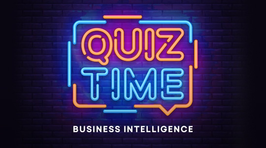 The Ultimate Business Intelligence Quiz