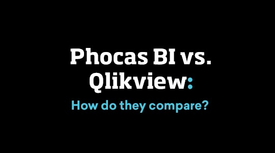 Phocas Business Intelligence vs QlikView review